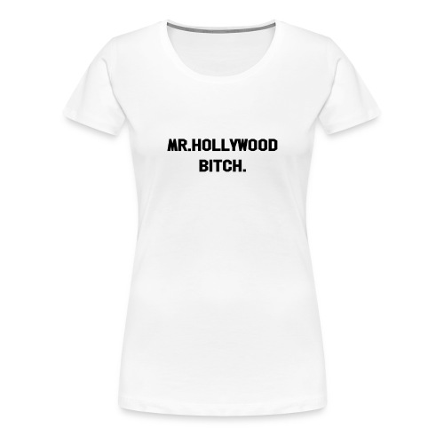 Mr. Hollywood Dame - Premium T-skjorte for kvinner