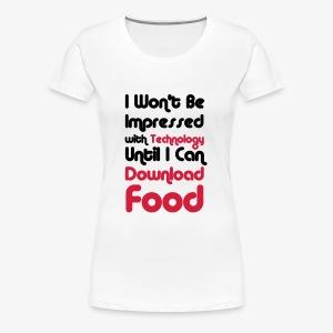 I wont be Impressed - Women's Premium T-Shirt