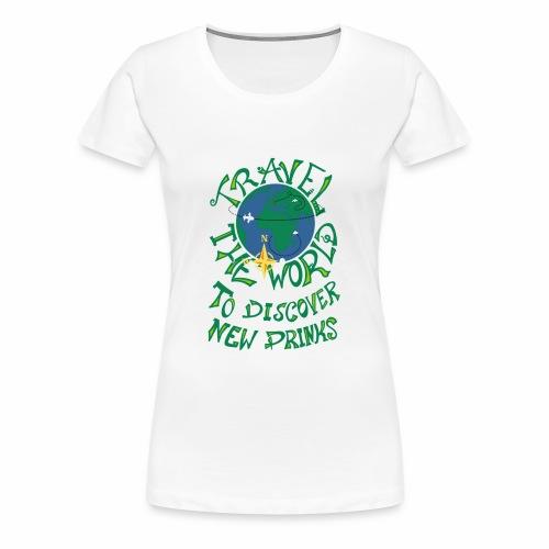 Travel The World - New Drinks - Frauen Premium T-Shirt