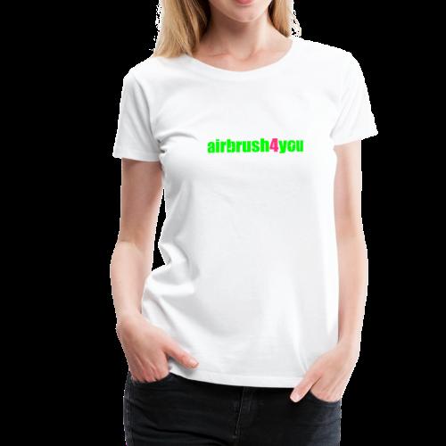 Airbrush 4 You - Frauen Premium T-Shirt