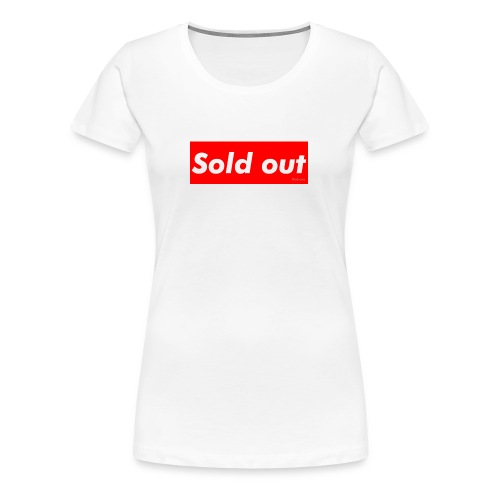 Sold Out - Premium-T-shirt dam