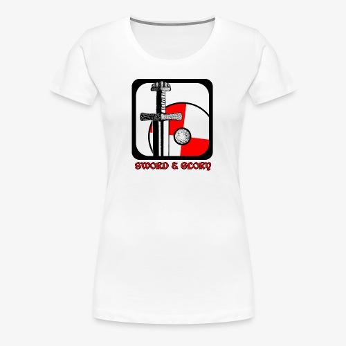 Sword & Glory - Women's Premium T-Shirt