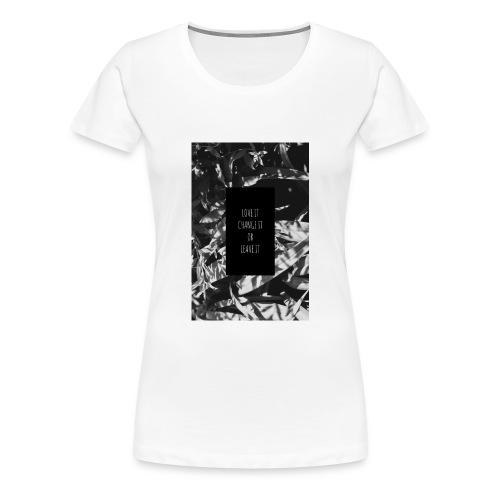 Change it - Frauen Premium T-Shirt