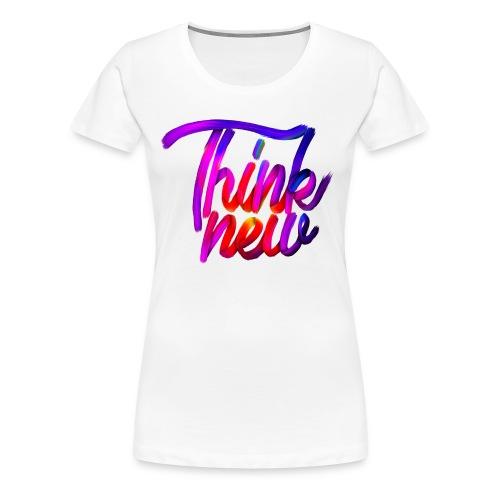 Think new [T-SHIRT DESIGN] - Frauen Premium T-Shirt