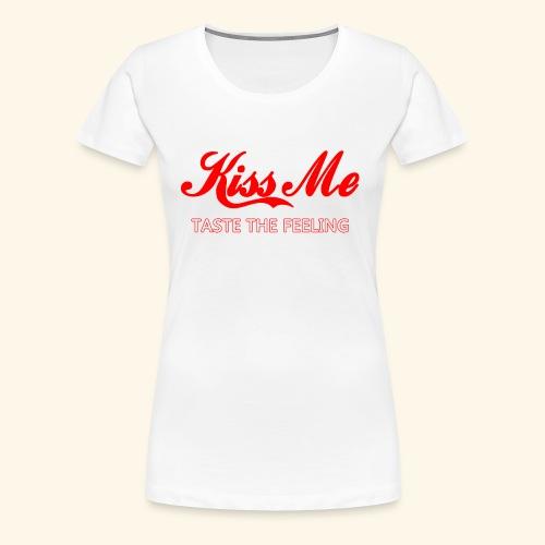 Kiss me - Maglietta Premium da donna