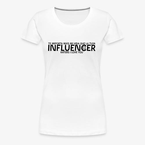 INFLUENCER (Black) - Camiseta premium mujer