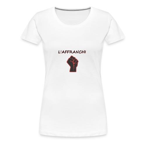 affranchi - T-shirt Premium Femme