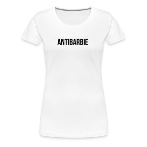 Antibarbie - Frauen Premium T-Shirt