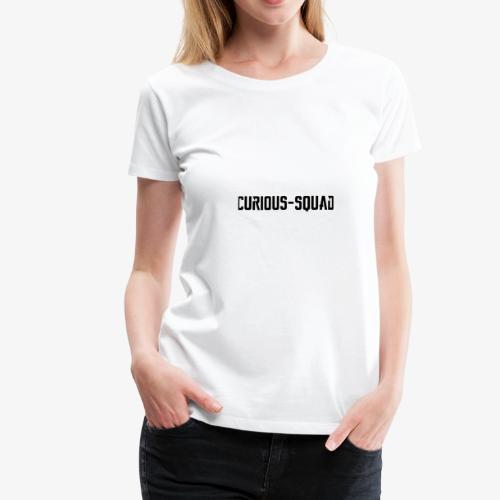 CuriousSquad - Vrouwen Premium T-shirt