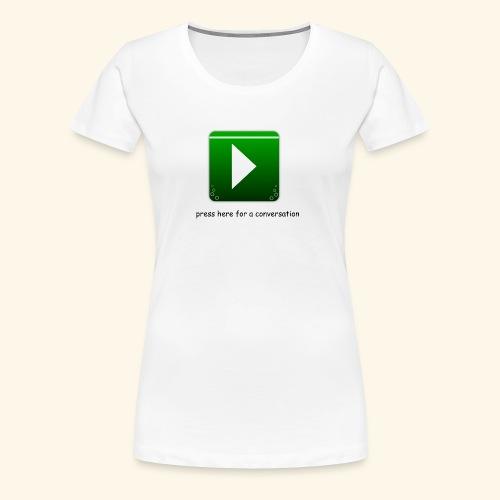 press here - Frauen Premium T-Shirt
