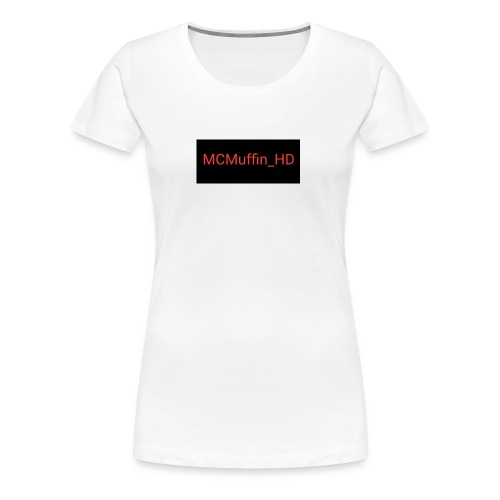 MCMuffin_HD mit Schriftzug - Frauen Premium T-Shirt