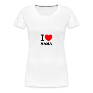 I Love Mama - Frauen Premium T-Shirt