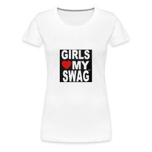 GIRLS LOVE MY SWAG T-SHIRT - Frauen Premium T-Shirt