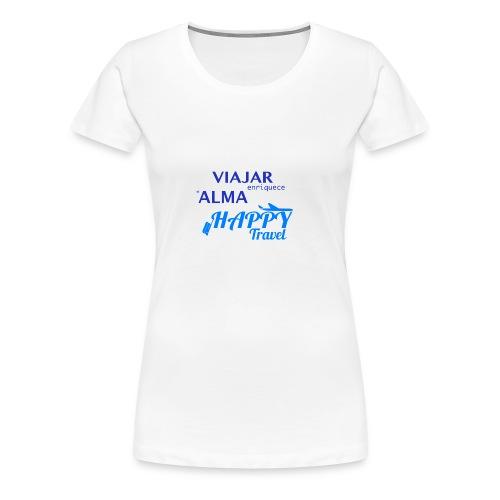 VIAJAR ENRIQUECE EL ALMA - Camiseta premium mujer