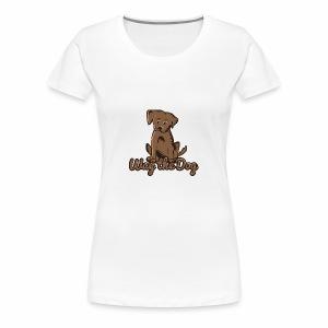wag the dog - Frauen Premium T-Shirt