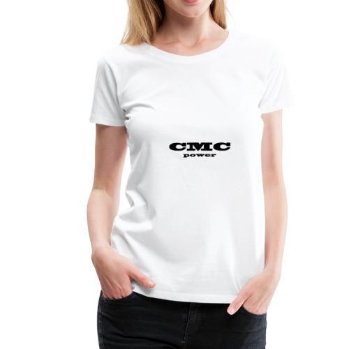 cmc power - T-shirt Premium Femme