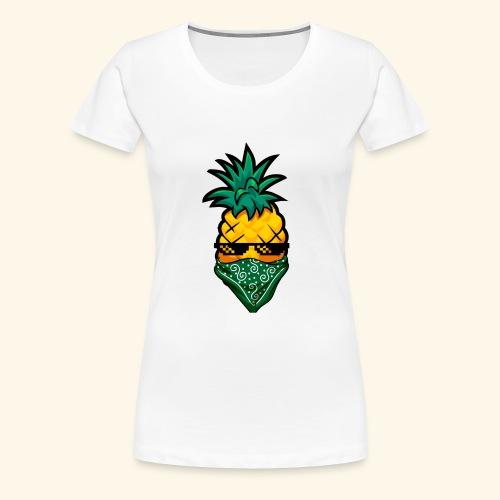 Gangsta Pineapple - Frauen Premium T-Shirt