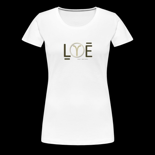 LOVE Our Values OV - Women's Premium T-Shirt