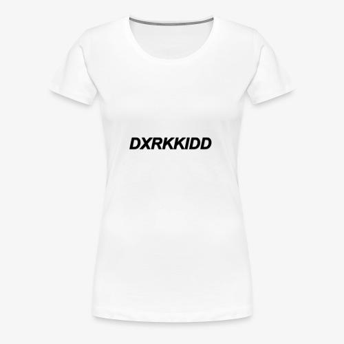 Dxrkkidd - Women's Premium T-Shirt