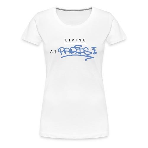 Living @ Paris street letters - T-shirt Premium Femme