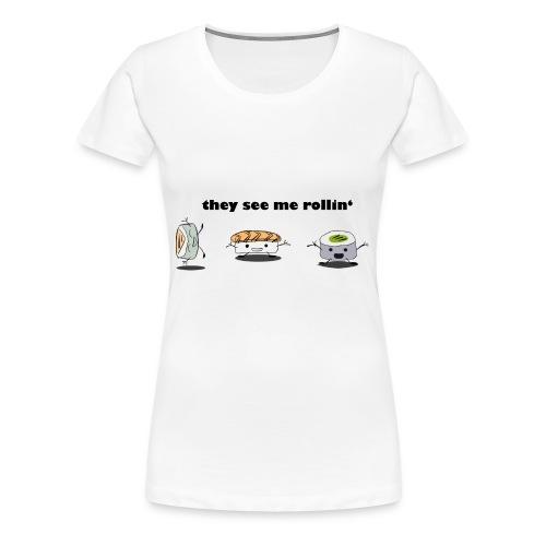 Sushi Emojis - they see me rolling - Frauen Premium T-Shirt