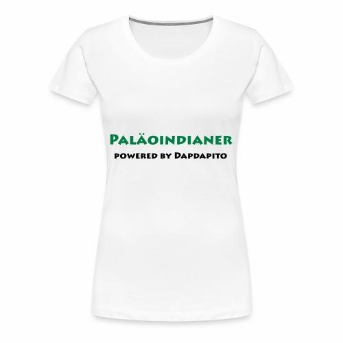 Dapdapito Superfood und Paläoinidianer - Frauen Premium T-Shirt