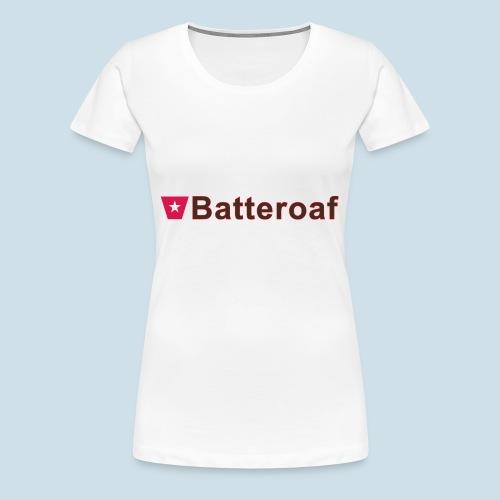 Batteraof w1 tp hori b - Vrouwen Premium T-shirt