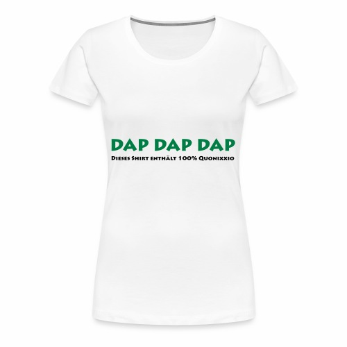 Dapdapito Superfood by quonixxio - Frauen Premium T-Shirt