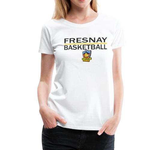 Fresnay basketball avec logo et trait jaune - T-shirt Premium Femme