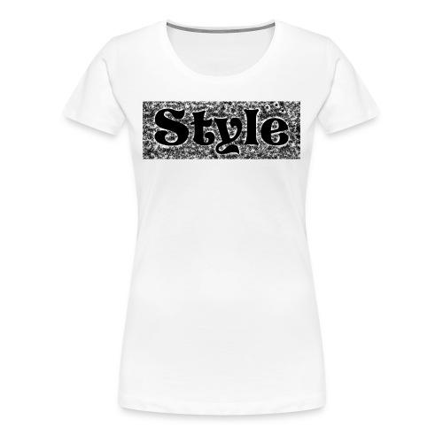 Style. Cooler Schriftzug - Frauen Premium T-Shirt