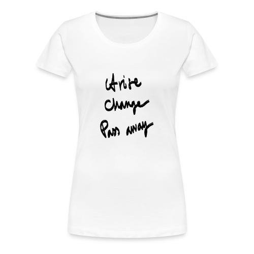 meditshirts_AriseChangePassaway - Women's Premium T-Shirt