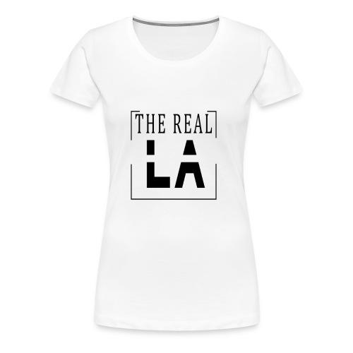 The Real LA - Frauen Premium T-Shirt