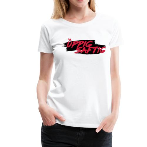 Üppig Saftig - Frauen Premium T-Shirt