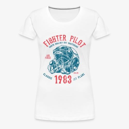FIGHTER PILOT - Kampfjet Piloten Shirt Motiv - Frauen Premium T-Shirt