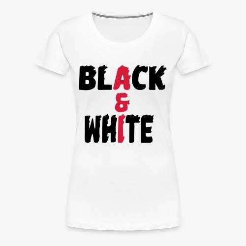black et white - T-shirt Premium Femme
