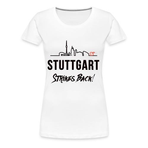 Stuttgart Strikes Back Skyline - Frauen Premium T-Shirt