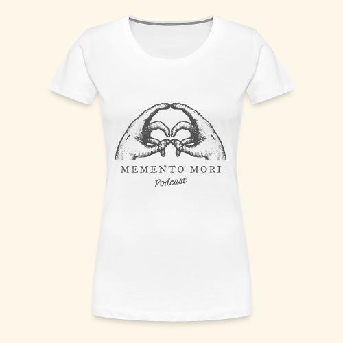 Memento Mori Podcast - T-shirt Premium Femme