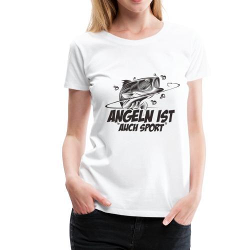 Angeln ist auch Sport - Frauen Premium T-Shirt
