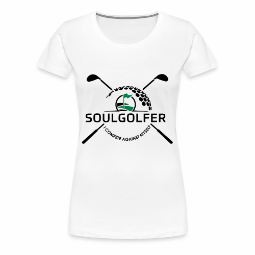 I compete against myself - soulgolfer - Frauen Premium T-Shirt