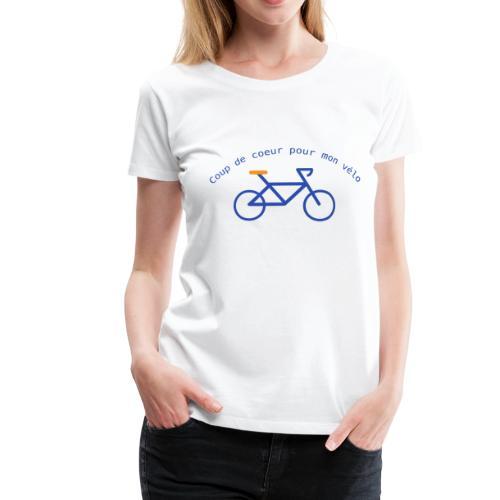 Coup de coeur pour mon vélo - T-shirt Premium Femme