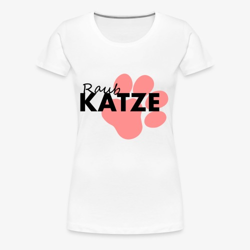 Raub Katze - Shirt - Frauen Premium T-Shirt