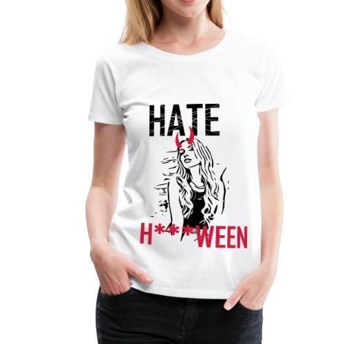 Hate Halloween 2reborn - Frauen Premium T-Shirt