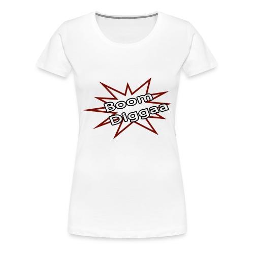 Boom Diggaa Style - Frauen Premium T-Shirt