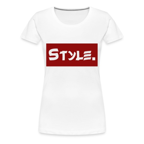 Style. Trendiger Schriftzug - Frauen Premium T-Shirt