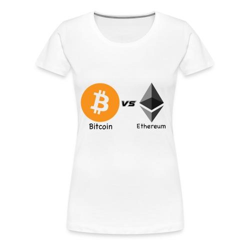 Bitcoin vs ethereum - Maglietta Premium da donna