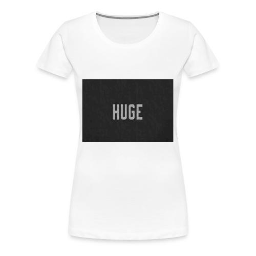 HUGE - Women's Premium T-Shirt