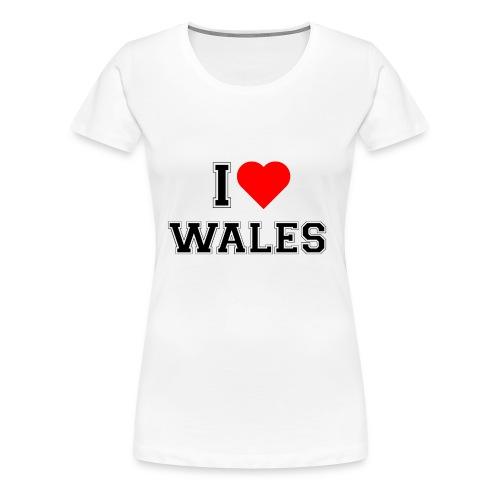 I love Wales - Frauen Premium T-Shirt