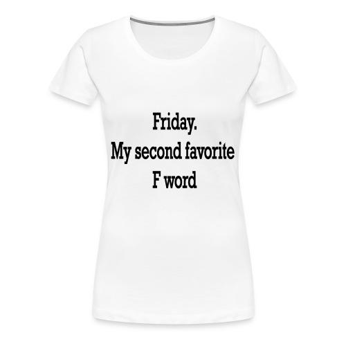 T-Shirt F word - Maglietta Premium da donna