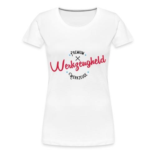 Werkzeugheld - Premium Werkzeuge - Frauen Premium T-Shirt
