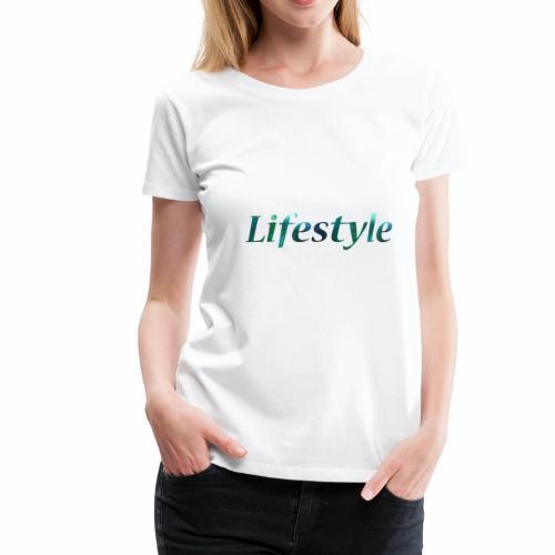 Lifestyle - Frauen Premium T-Shirt